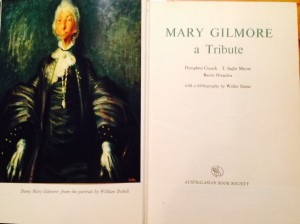 Mary Gilmore a Tribute