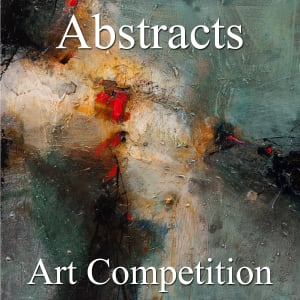 """10th Annual """"Abstracts"""" Online Art Competition"""