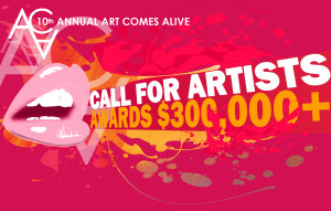 10th Annual Art Comes Alive - $300,000+ in Awards