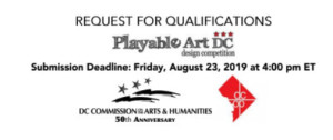 Request for Qualifications for FY20 Playable Art DC Design Competition