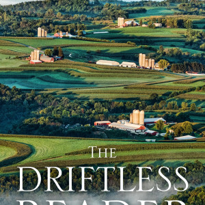 The Driftless Reader by Curt  Meine